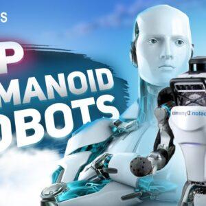 Top 5 Humanoid Robots