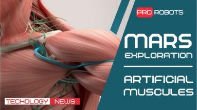 High Tech News - Mars Research | Artificial Muscle