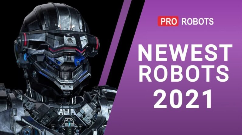 The newest robots 2021 | Incredible and technologically advanced robots
